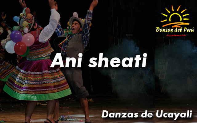 danza ani sheati ucayali