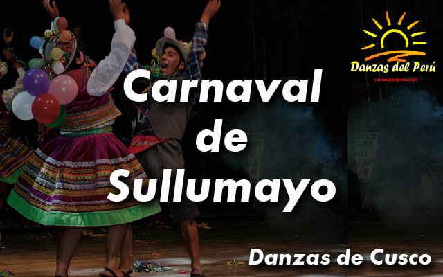 danza carnaval de sullumayo cusco