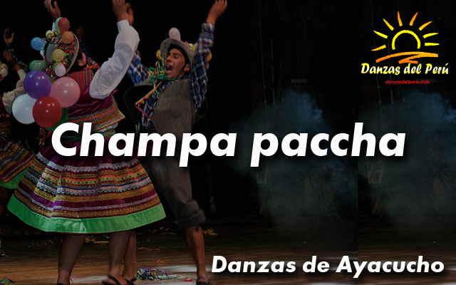 danza champa paccha ayacucho