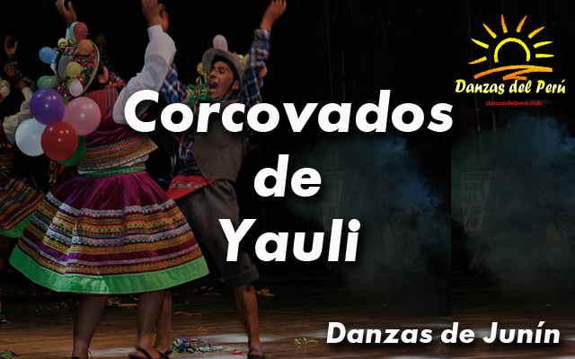 Danza Corcovados de Yauli – Junín