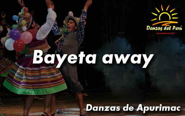 danza bayeta away apurimac