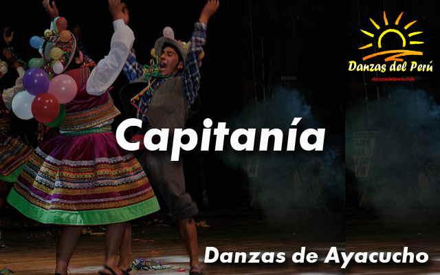 Danza Capitanía – Ayacucho