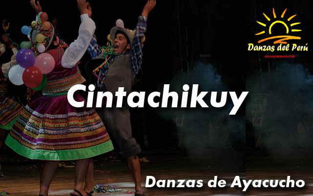 danza cintachikuy ayacucho