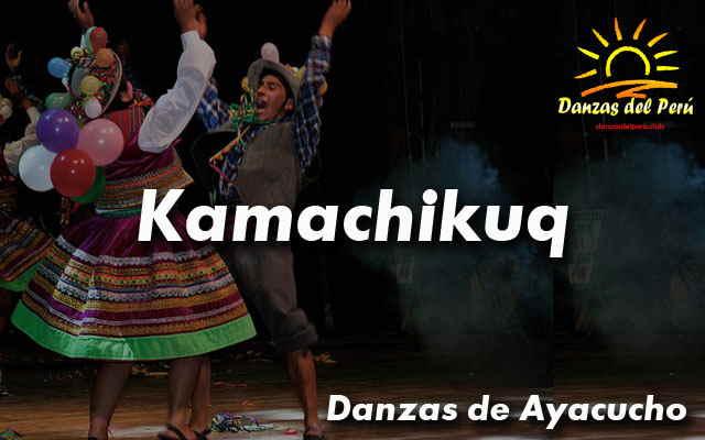 danza kamachikuq de huancasancos ayacucho