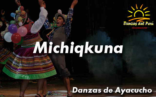 danza michiqkuna ayacucho