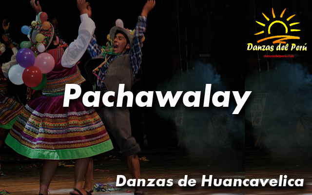 danza pachawalay huancavelica