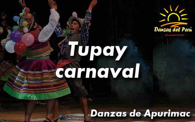 danza tupay carnaval apurimac