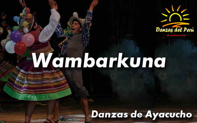 danza wambarkuna ayacucho
