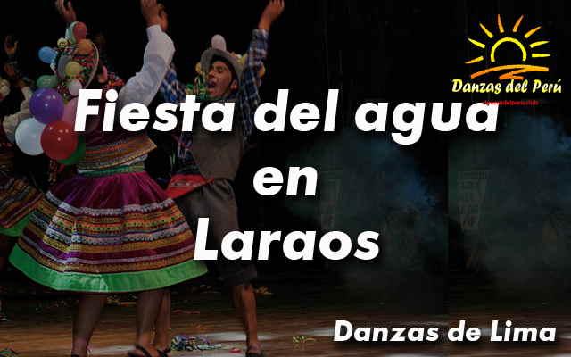 danza fiesta del agua en laraos yauyos