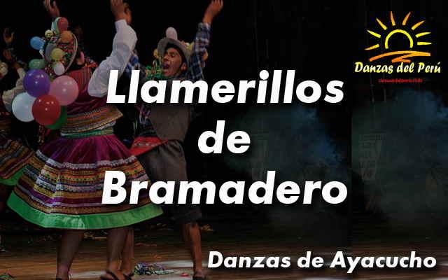 danza llamerillos de bramadero ayacucho