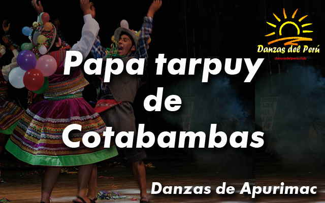 danza papa tarpuy de cotabambas apurimac