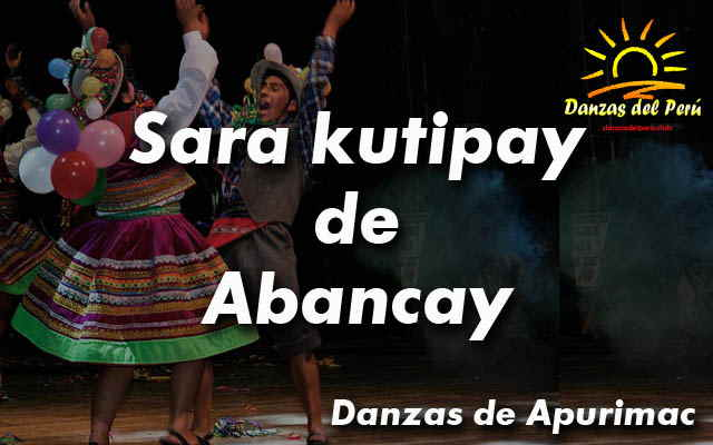 danza sara kutipay de abancay apurimac
