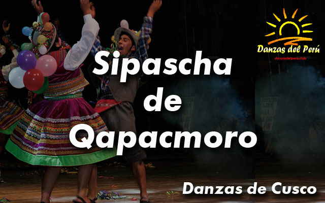 danza sipascha de qapacmoro cusco