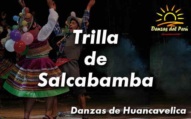 danza trilla de salcabamba huancavelica