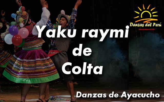 danza yaku raymi de colta ayacucho