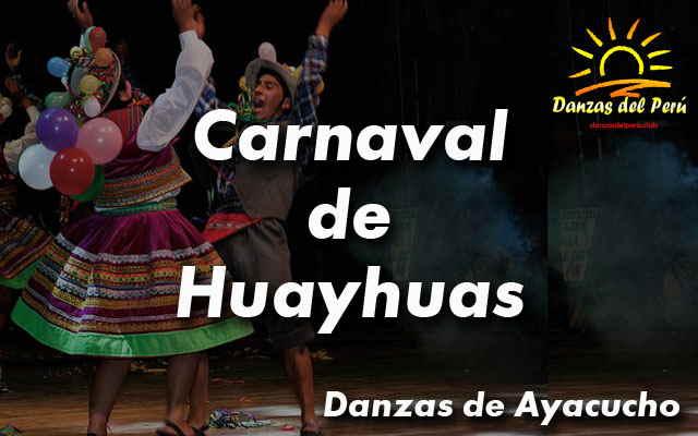 danza carnaval de huayhuas ayacucho