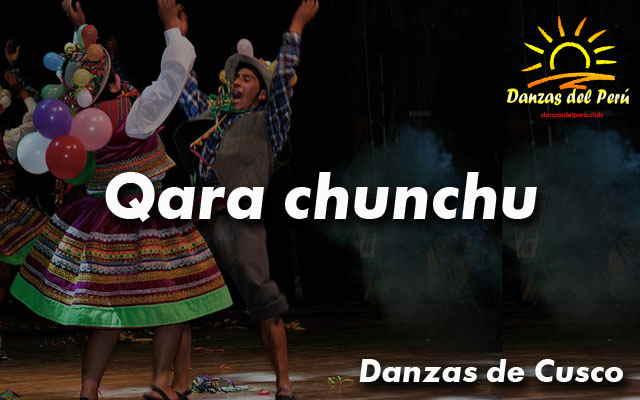 danza qara chunchu cusco
