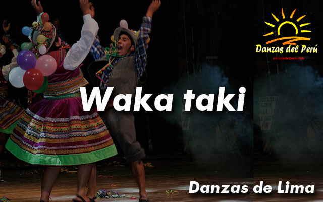 danza waka taki lima