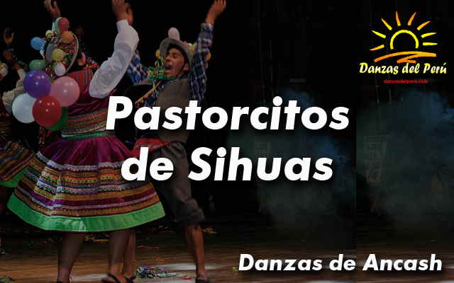 danza pastorcitos de sihuas ancash