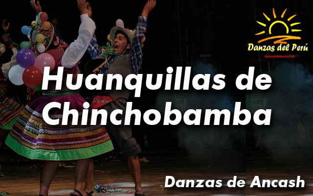 danza huanquillas de chinchobamba ancash