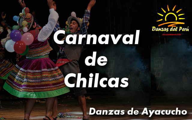 danza carnaval de chilcas ayacucho