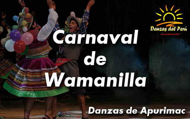 danza carnaval de wamanilla apurimac