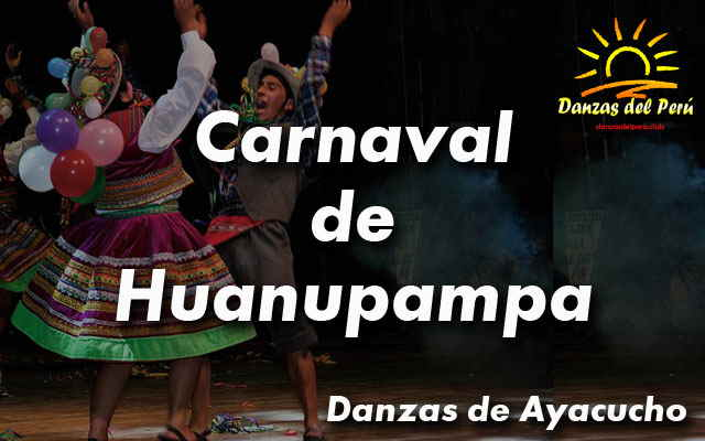 danza carnaval de huanupampa ayacucho