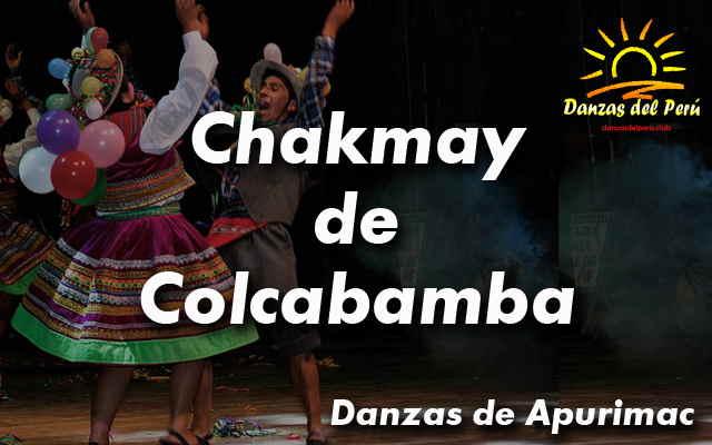 danza chakmay de colcabamba apurimac