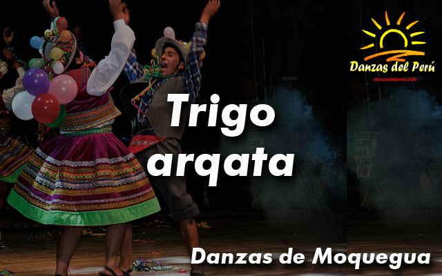 Danza Trigo Arqata – Moquegua