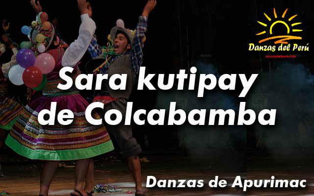 danza sara kutipay de colcabamba apurimac