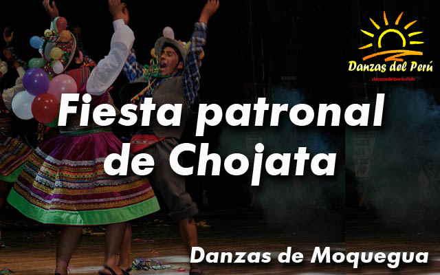 danza fiesta patronal de chojata moquegua
