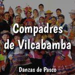 Danza Compadres de Vilcabamba – Pasco