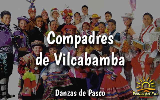 danza los compadres de vilcabamba - pasco